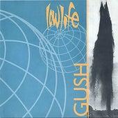 Gush von Lowlife