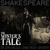 The Winter's Tale by Sir John Gielgud