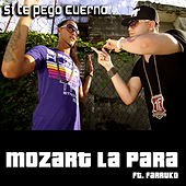Se Ti Pego Cuerno - Single by Mozart La Para