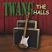 TWANG the Halls by Twang