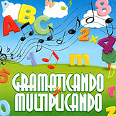 Play & Download Gramaticando Y Multiplicando by ABC | Napster