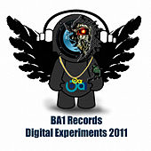 BA1 Records Digital Experiments 2011 by Various Artists