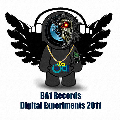 Play & Download BA1 Records Digital Experiments 2011 by Various Artists | Napster