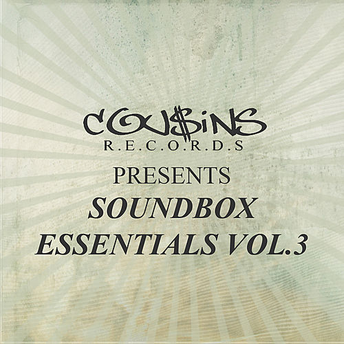 Play & Download Cousins Presents Sound Box Essentials Vol.3 by Various Artists | Napster