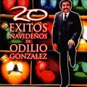 Play & Download 20 Exitos Navideños by Odilio Gonzalez | Napster