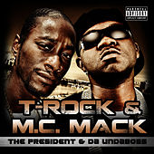 The President & Da Undaboss by T-Rock