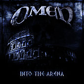 Into The Arena by Omen