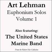 Art Lehman Euphonium Solos, Volume 1 by Various Artists