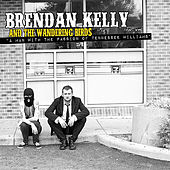 A Man With The Passion Of Tennessee Williams - Single by Brendan Kelly and the Wandering Birds