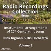 Play & Download Nick Ingman & His Orchestra, Volume Three by Nick Ingman | Napster