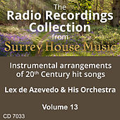 Play & Download Lex DeAzevedo & His Orchestra, Volume Thirteen by Lex De Azevedo | Napster