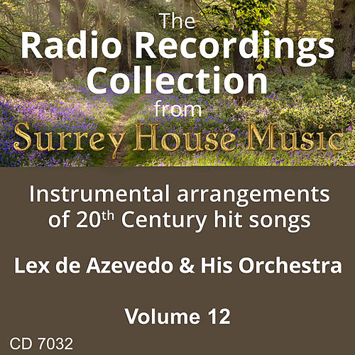 Play & Download Lex DeAzevedo & His Orchestra, Volume Twelve by Lex De Azevedo | Napster