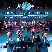 Play & Download Live at the Hard Rock Part 1 by The Williams Brothers | Napster