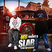 Play & Download My Slab Str8 Top Droppa by Various Artists | Napster