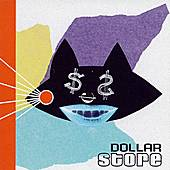 Play & Download Dollar Store by Dollar Store | Napster