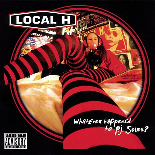 Play & Download Whatever Happened To P.j. Soles? by Local H | Napster