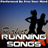 Perfect Running Songs by Free Your Mind
