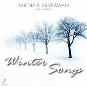 Play & Download Winter Songs by Michael Silverman | Napster