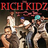 Play & Download I See You [The Singles] by Rich Kidz | Napster