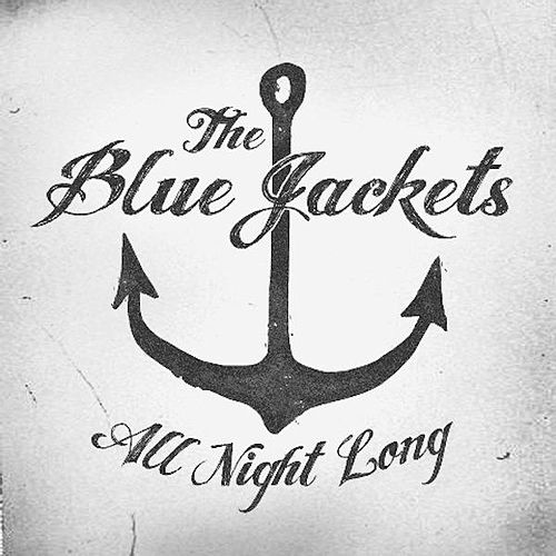 Play & Download All Night Long - Single by The Blue Jackets | Napster