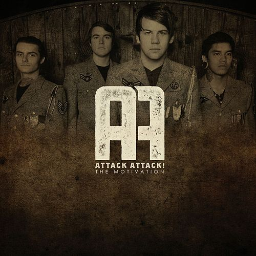 Play & Download The Motivation by Attack Attack! | Napster