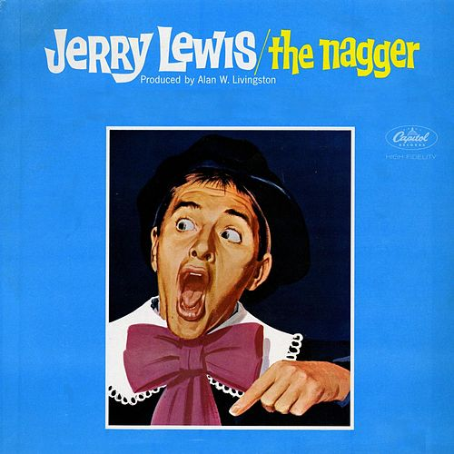 Play & Download The Nagger by Jerry Lewis | Napster