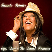 Play & Download Eyes Don't Lie by Bonnie Pointer | Napster
