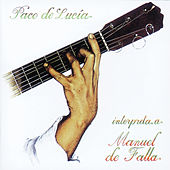 Play & Download Paco De Lucia Plays De Falla by Paco de Lucia | Napster