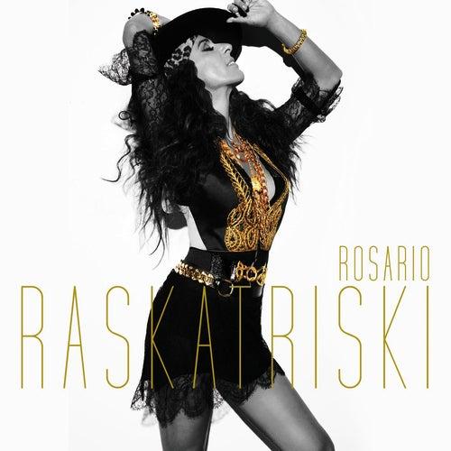 Play & Download Raskatriski by Rosario | Napster