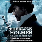 Play & Download Sherlock Holmes: A Game Of Shadows - Original Motion Picture Soundtrack by Various Artists | Napster