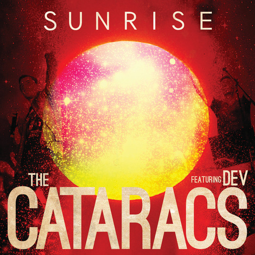 Play & Download Sunrise by The Cataracs | Napster