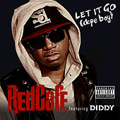 Play & Download Let It Go (Dope Boy) by Red Cafe | Napster