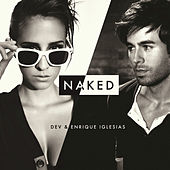 Play & Download Naked by Dev | Napster