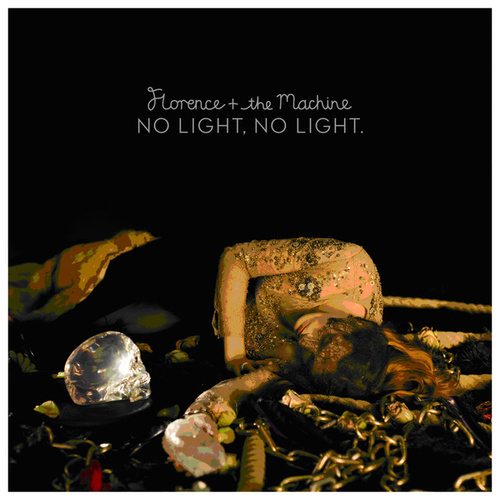 Play & Download No Light, No Light by Florence + The Machine | Napster