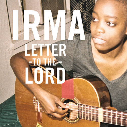 Letter To The Lord by Irma