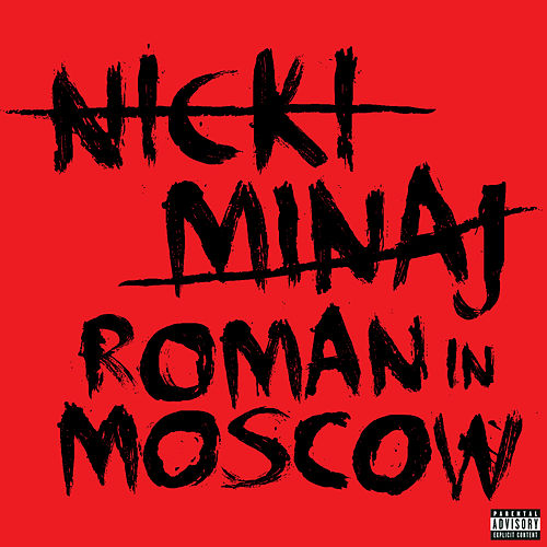 Play & Download Roman In Moscow by Nicki Minaj | Napster