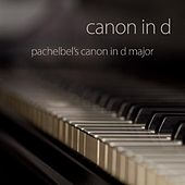 Canon In D by Pachelbel's Canon In D Major