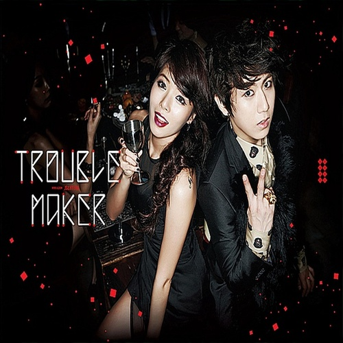Play & Download Trouble Maker by Trouble Maker   Napster