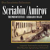Scriabin: The Poem Of Ecstacy, Op. 54/Amirov: Azerbaijan Mugam No. 2 (