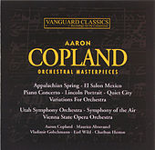 Play & Download Orchestral Masterpieces by Aaron Copland | Napster