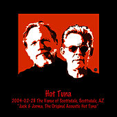 2004-02-05 The Venue of Scottsdale, Scottsdale, AZ by Hot Tuna