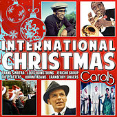 Play & Download International Christmas Carols by Various Artists | Napster