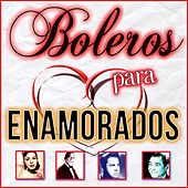 Boleros para Enamorados by Various Artists