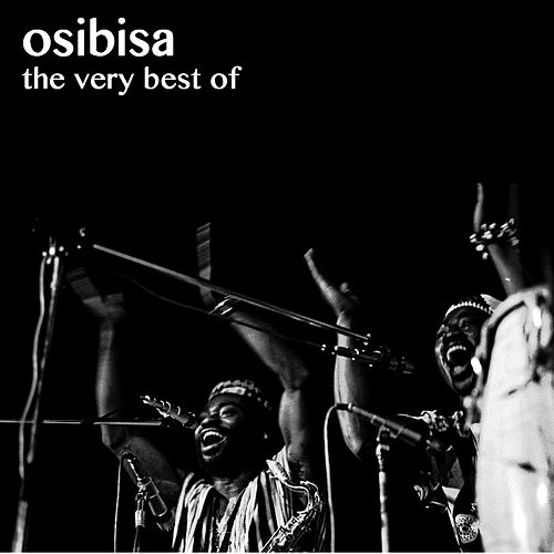 Play & Download The Very Best Of by Osibisa | Napster