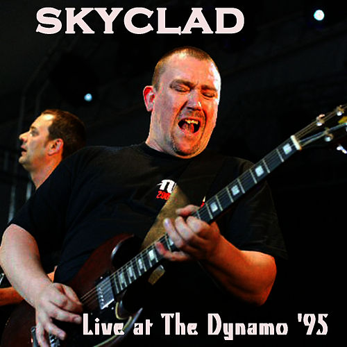 Play & Download Skyclad Live at the Dynamo '95 by Skyclad | Napster