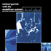 Play & Download Michael Garrick: Previously Unreleased Recordings by Michael Garrick | Napster
