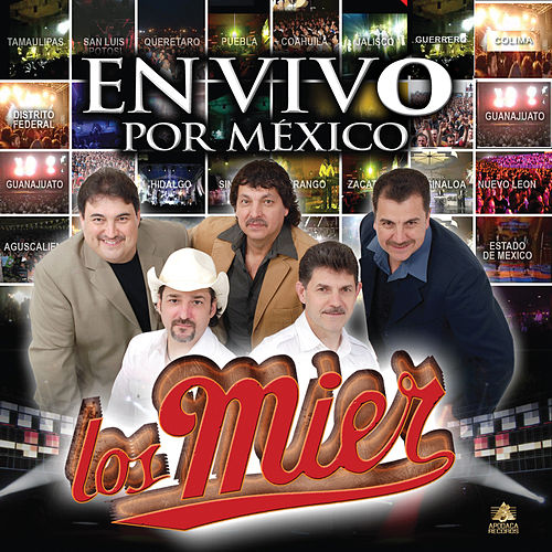 En Vivo Por Mexico by Los Mier
