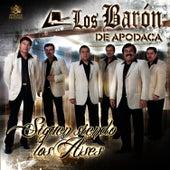 Siguen Siendo Los Ases by Los Baron De Apodaca