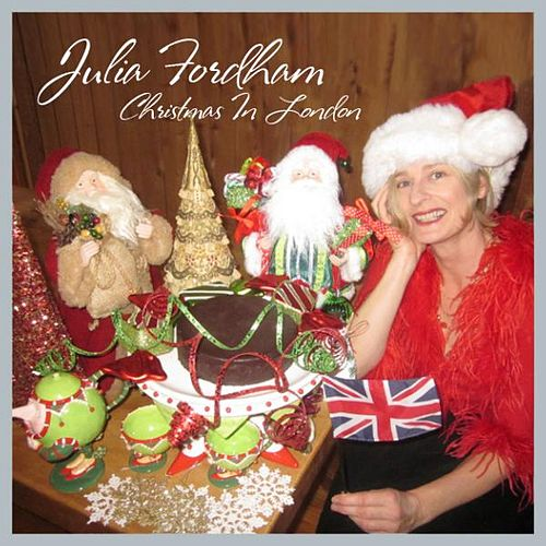 Play & Download Christmas In London - Single by Julia Fordham | Napster