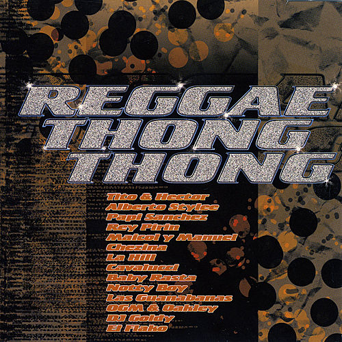 Play & Download Reggae Thong Thong by Various Artists | Napster